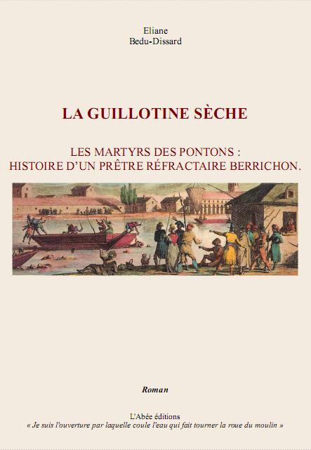 """Couverture du roman """"La guillontine sèche - """" d'Éliane Bedu-Dissard"""